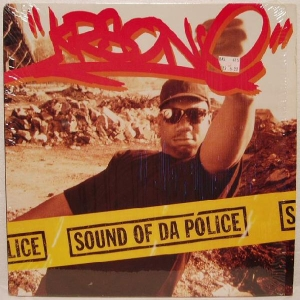 Sound of da Police single from rapper KRS-One