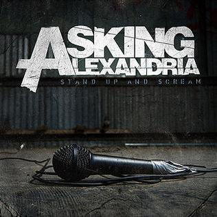 <i>Stand Up and Scream</i> 2009 studio album by Asking Alexandria