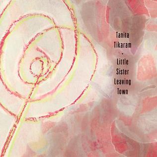 Little Sister Leaving Town 1990 single by Tanita Tikaram