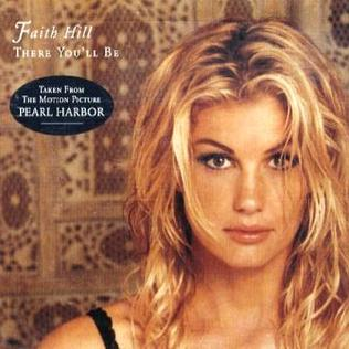 There Youll Be 2001 single by Faith Hill