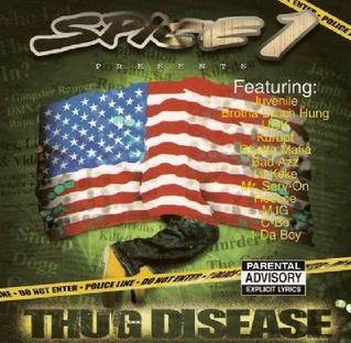 <i>Thug Disease</i> 2002 compilation album by Spice 1
