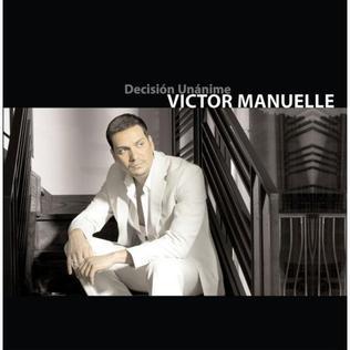 <i>Decisión unánime</i> 2006 studio album by Víctor Manuelle