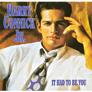 <i>It Had to Be You</i> (album) 1991 compilation album by Harry Connick, Jr.