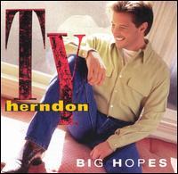 <i>Big Hopes</i> 1998 studio album by Ty Herndon