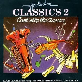 <i>Hooked on Classics 2: Cant Stop the Classics</i> 1982 studio album by Royal Philharmonic Orchestra