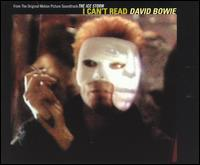 I Cant Read Song by David Bowie