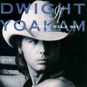 <i>If There Was a Way</i> 1990 studio album by Dwight Yoakam