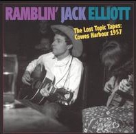 <i>The Lost Topic Tapes: Cowes Harbour 1957</i> 2004 compilation album by Ramblin Jack Elliott