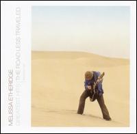 <i>Greatest Hits: The Road Less Traveled</i> Album by Melissa Etheridge