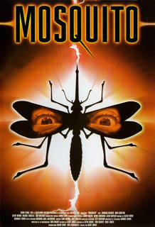 "A silhouette of a mosquito with a pair of human eyes superimposed over it, and with light illuminating it from behind. The title of the film ""MOSQUITO"" is shown at the top. The film's credits are shown at the bottom."