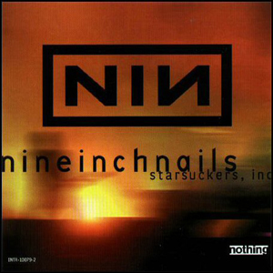 Starfuckers, Inc. Nine Inch Nails song
