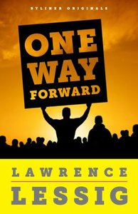 One Way Forward (Lessig book).jpg