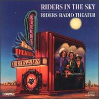 <i>Riders Radio Theater</i> (album) 1988 studio album by Riders in the Sky