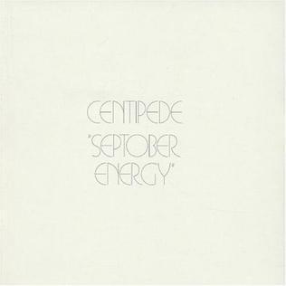 <i>Septober Energy</i> 1971 studio album by Centipede