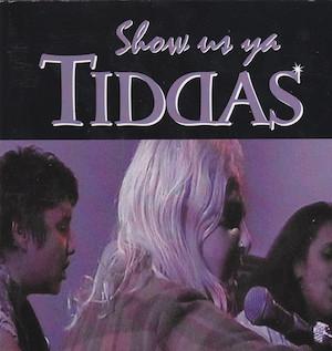 <i>Show Us Ya Tiddas</i>