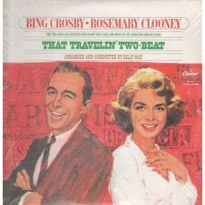 <i>That Travelin Two-Beat</i> 1965 studio album by Bing Crosby and Rosemary Clooney