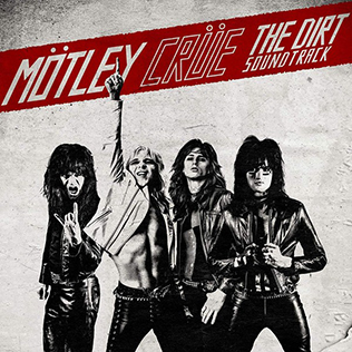 <i>The Dirt Soundtrack</i> 2019 soundtrack album by Mötley Crüe