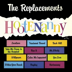 Hootenanny The Replacements Album Wikipedia