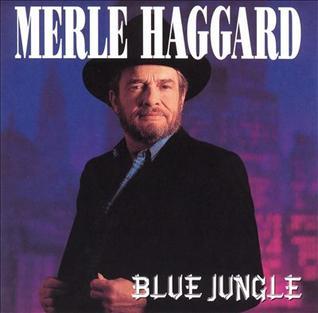 <i>Blue Jungle</i> album by Merle Haggard