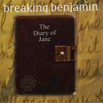 The Diary of Jane 2006 single by Breaking Benjamin