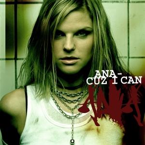 <i>Cuz I Can</i> (album) 2004 studio album by Ana Johnsson
