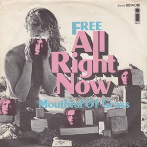 All Right Now 1970 single by Free