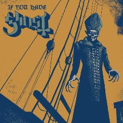 <i>If You Have Ghost</i> 2013 EP by Ghost