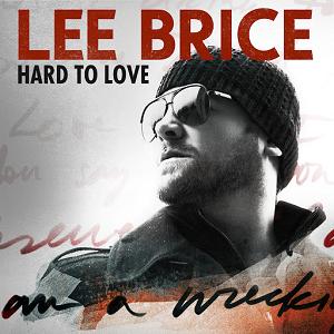 Lee Brice Lyrics - Hard to Love