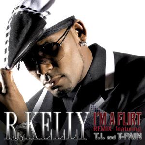 R. Kelly featuring T.I. and T-Pain - I'm a Flirt (studio acapella)