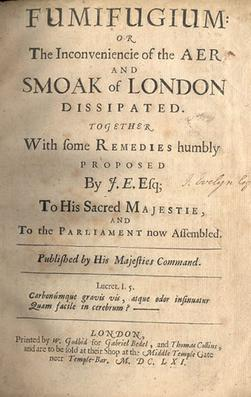 Fumifugium, or, The inconveniencie of the aer and smoak of London