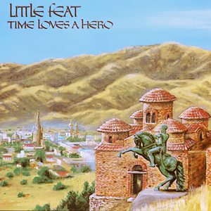 <i>Time Loves a Hero</i> 1977 studio album by Little Feat