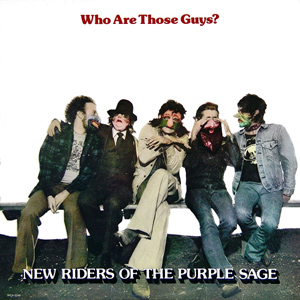 <i>Who Are Those Guys?</i> 1977 studio album by New Riders of the Purple Sage
