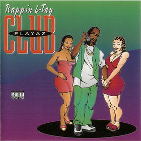 Playaz Club Rappin 4 Tay
