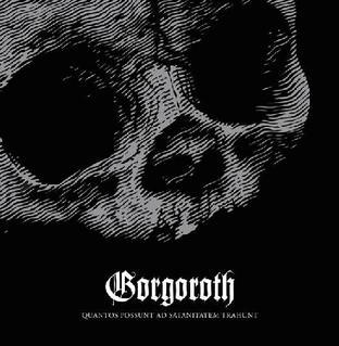 <i>Quantos Possunt ad Satanitatem Trahunt</i> 2009 studio album by Gorgoroth