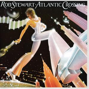 http://upload.wikimedia.org/wikipedia/en/8/89/Rod_Stewart-Atlantic_Crossing_%28album_cover%29.jpg