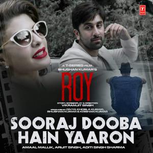 Sooraj Dooba Hain Song performed by Arijit Singh, Aditi Singh Sharma