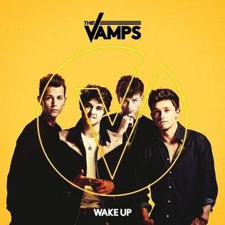 Wake Up (The Vamps song)