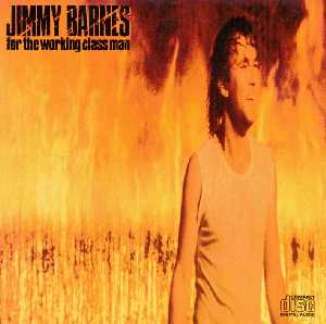 <i>For the Working Class Man</i> 1985 studio album by Jimmy Barnes