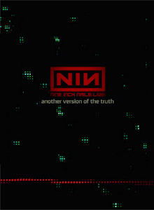 <i>Another Version of the Truth</i> 2009 video by Nine Inch Nails