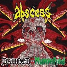 <i>Damned and Mummified</i> 2004 studio album by Abscess
