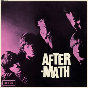 <i>Aftermath</i> (Rolling Stones album) 1966 studio album by the Rolling Stones