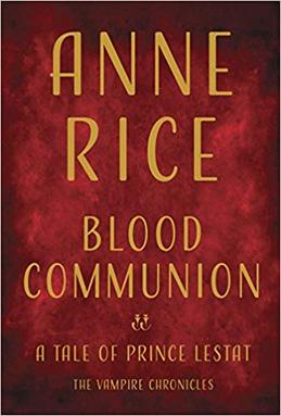 Blood_Communion-_A_Tale_of_Prince_Lestat_%282018%29.jpg