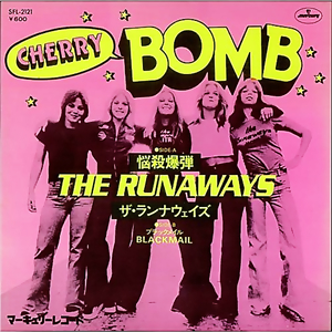 Cherry Bomb (The Runaways song) song by The Runaways