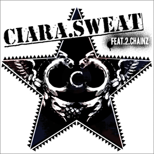 Sweat (Ciara song) Song performed by 2 Chainz, Ciara