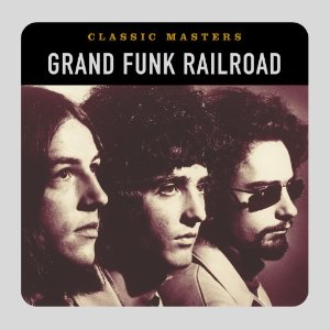 <i>Classic Masters</i> (Grand Funk Railroad album) 2002 greatest hits album by Grand Funk Railroad