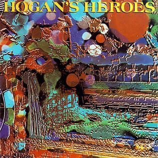 <i>Hogans Heroes</i> (album) album by Hogans Heroes
