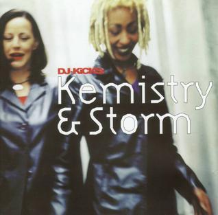 <i>DJ-Kicks: Kemistry & Storm</i> 1999 compilation album by Kemistry & Storm