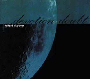 <i>Devotion + Doubt</i> 1997 studio album by Richard Buckner