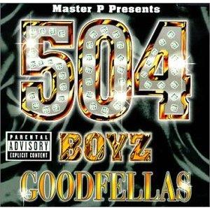 <i>Goodfellas</i> (504 Boyz album) 2000 studio album by 504 Boyz