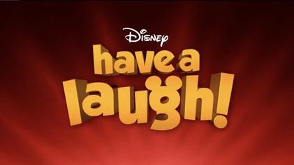 <i>Have a Laugh!</i>